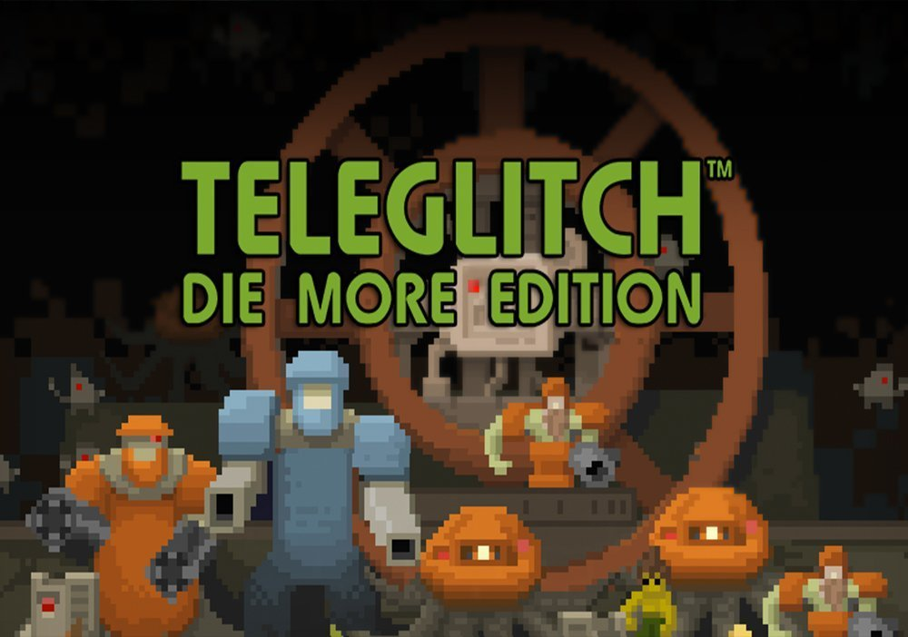 Teleglitch: Die More Edition